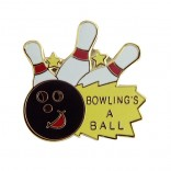 Bowling's a Ball Lapel Pin